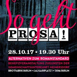 So geht Prosa! Alternativen zum Romanstandard. Benefizveranstaltung zugunsten der Gemeinschaftsunterkunft in Heinersdorf