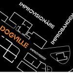 Sa. 17.02. | 20:00 Uhr DOGVILLE improvisiert