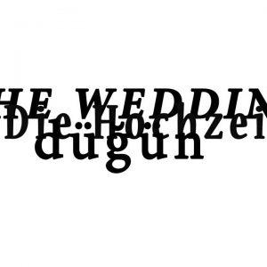 THE WEDDING/ Die Hochzeit/ düğü