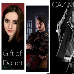 28.03.2019 - CAZ MERA and friends Funk & Pop & Gift of Doubt - Alternative Rock